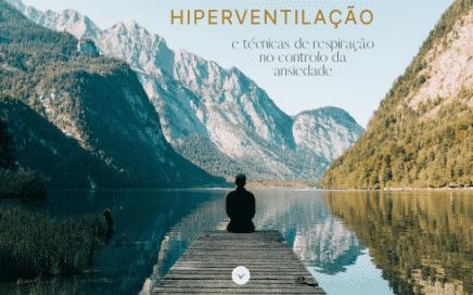 Hiperventilação e Técnicas de Respiração no Controlo da Ansiedade